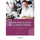 Claves para el éxito en la clínica dental: El marketing odontológico y la comunicación con el paciente
