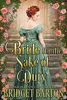 Bride for the Sake of Duty: A Historical Regency Romance Book by [Bridget Barton]