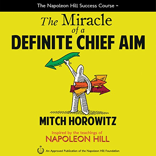 The Miracle of a Definite Chief Aim audiobook cover art