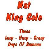 Those Lazy - Hazy - Crazy Days of Summer