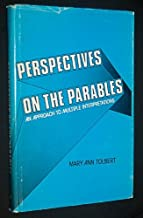 Perspectives on the parables: An approach to multiple interpretations