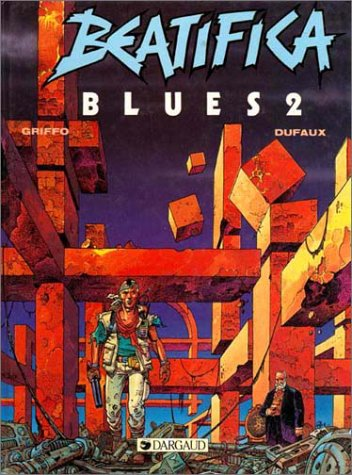 Beatifica Blues, tome 2