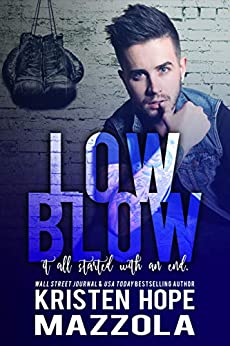 Low Blow (Shots On Goal Standalone Series Book 4) by [Kristen Hope Mazzola]