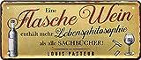 """Blechschilder lustiger Alkohol Wein Trink Spruch: """"EINE"""