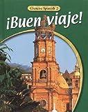¡Buen viaje! Level 2, Student Edition (GLENCOE SPANISH)