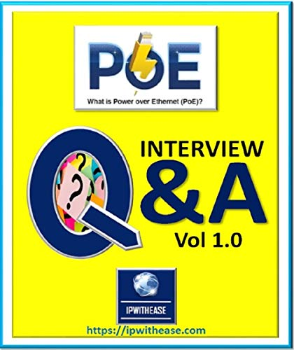 PoE(Power Over Ethernet) Interview Questions & Answers (English Edition)