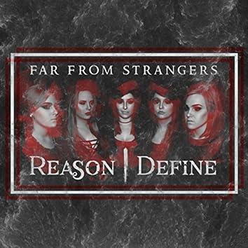 Far from Strangers