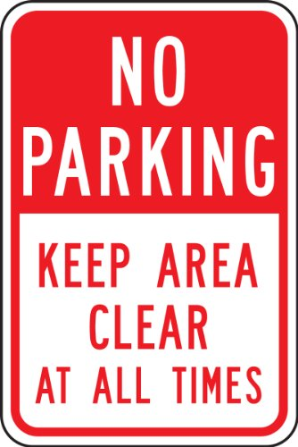 "Accuform FRP168RA Engineer-Grade Reflective Aluminum Parking Sign, Legend""NO Parking Keep Area Clear at All Times"", 18"" Length x 12"" Width x 0.080"" Thickness, Red on White"