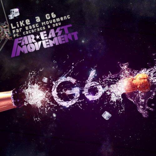 Like A G6 [feat. The Cataracs & DEV]