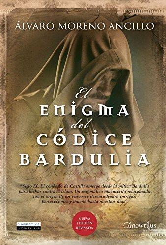 El enigma del códice Bardulia (Narrativa) de Álvaro Moreno Ancillo (1 abr...