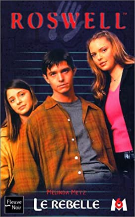 Roswell Tome 8 : Le rebelle (Roswell  High)