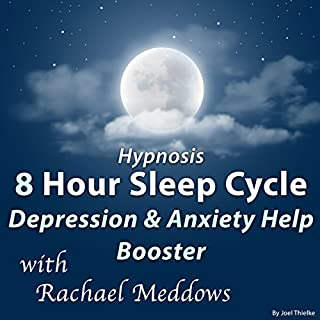 Hypnosis 8 Hour Sleep Cycle: Depression & Anxiety Help Booster cover art