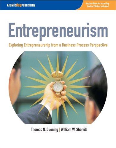 Entrepreneurism: Exploring Entrepreneurship from a Business Process Perspective
