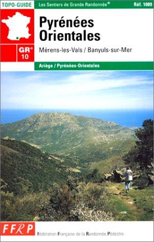 GR 10, traversée des Pyrénées, Pyrénées-Orientales, de Mérens-les-Vals à Banyuls-sur-Mer