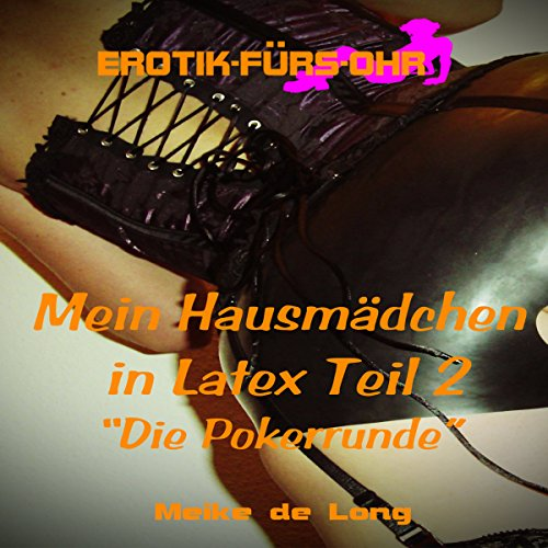 Mein Hausmädchen in Latex 2 audiobook cover art