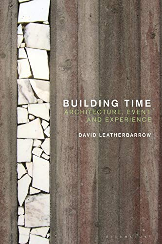 Building Time: Architecture, event, and experience