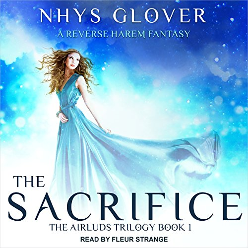 The Sacrifice: A Reverse Harem Fantasy audiobook cover art