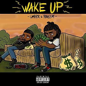Wake Up (feat. Raheem)