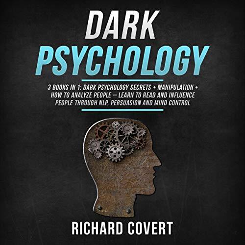 Dark Psychology: 3 Books in 1 cover art