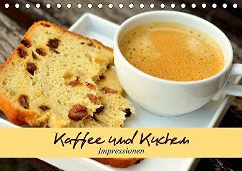 Kaffee und Kuchen. Impressionen (Tischkalender 2021 DIN A5 quer)