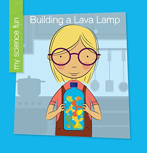 Building a Lava Lamp (My Early Library: My Science Fun) (English Edition)