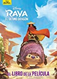 Raya y el último dragón. El libro de la película (Disney. Raya y el...