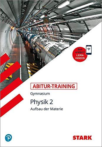 STARK Abitur-Training - Physik Band 2: Buch + Videos