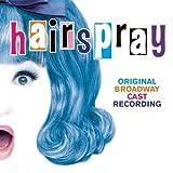 Hairspray (2002 Original Broadway Cast)