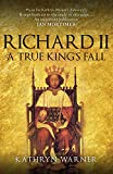Richard II: A True King's Fall