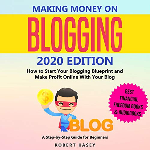 Making Money on Blogging 2020 Edition cover art