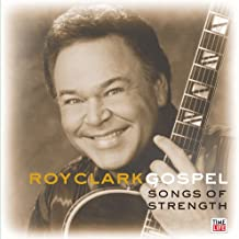 Roy Clark Gospel: Songs of Strength