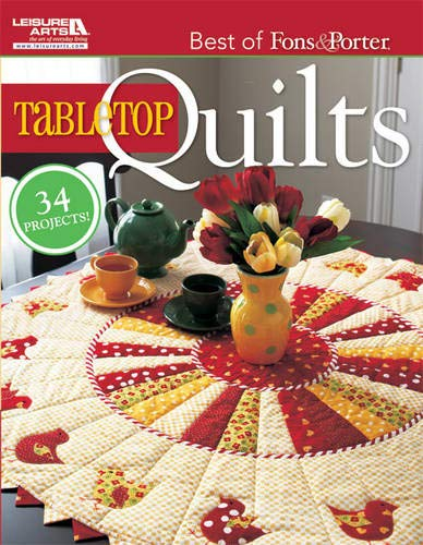 Preisvergleich Produktbild The Best of Fons & Porter: Tabletop Quil (Leisure Arts 5296)