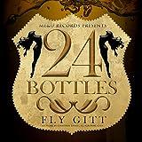 24 Bottles [Explicit]