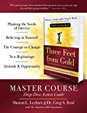 Three Feet from Gold Master Course Deep Dive Action Guide: Turn Your Obstacles into Opportunities! (Official Publication of the Napoleon Hill Foundation)