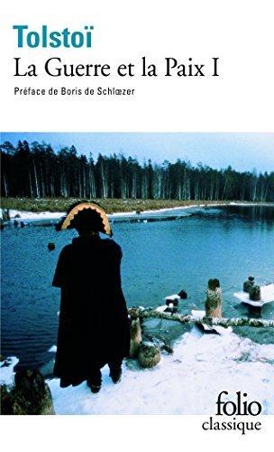 La guerre et la paix 1: Tome I (Folio (Gallimard)) by Leon Tolstoi(2007-10-17)