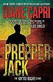 Prepper Jack: Hunting Lee Child's Jack Reacher (The Hunt For Jack Reacher Series Book 12)
