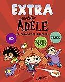 Extra Mortelle Adèle T3 - La révolte des bizarres