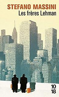 Les frères Lehman par Stefano Massini