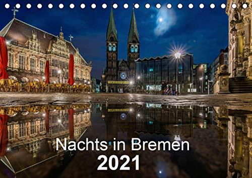 Nachts in Bremen (Tischkalender 2021 DIN A5 quer)