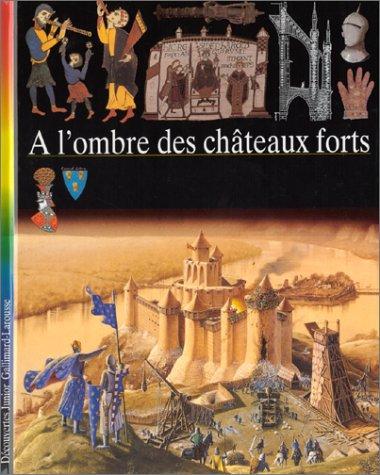 A l'ombre des châteaux forts