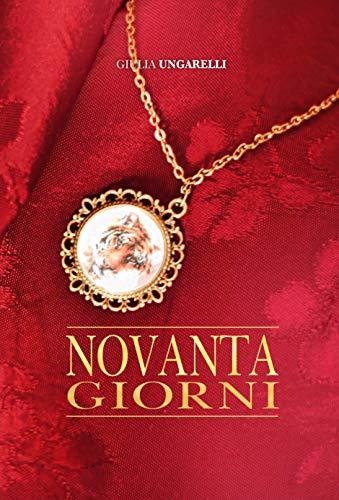 Novanta Giorni: Serie: f.o.N.t.i. eBook: Ungarelli, Giulia: Amazon.it:  Kindle Store