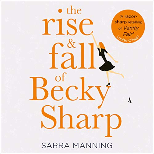 The Rise and Fall of Becky Sharp Titelbild
