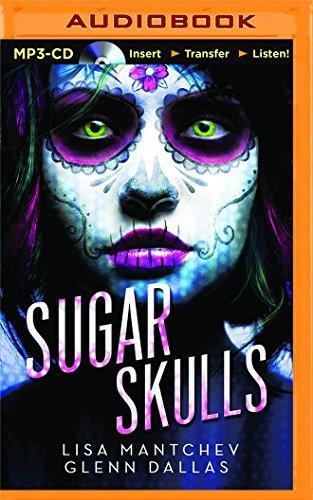 Sugar Skulls by Lisa Mantchev (2015-11-10)