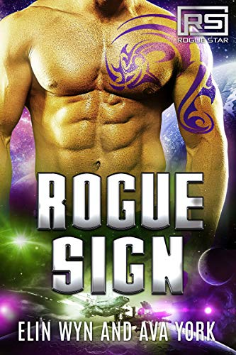Rogue Sign: A Science Fiction Alien Romance (Rogue Star Book 4)