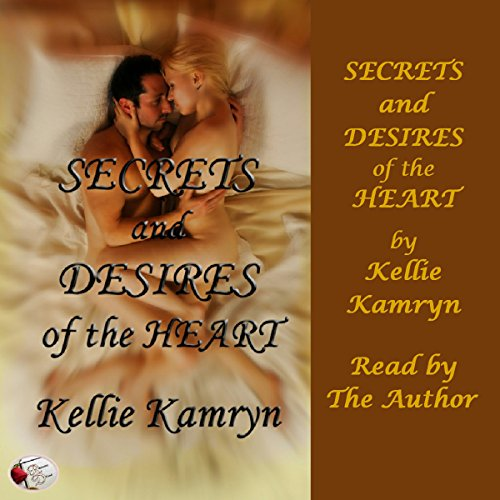 Secrets and Desires of the Heart audiobook cover art