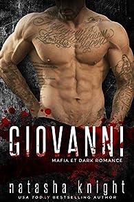 Les Frères Benedetti, tome 4 : Giovanni par Natasha Knight