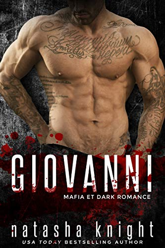 Giovanni: Mafia et Dark Romance (Les Frères Benedetti t. 4)