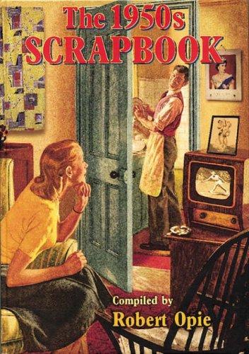 The 1950s Scrapbook (Scrapbook)