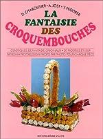 La fantaisie des croquembouches de Daniel Chaboissier