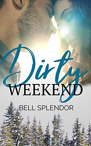 Dirty Weekend (English Edition)